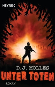 Unter Toten 1 - Roman ebook by D.J. Molles