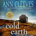 Cold Earth - A Shetland Mystery audiobook by Ann Cleeves
