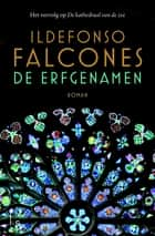 De erfgenamen ebook by Ildefonso Falcones, Joke Mayer, Fennie Steenhuis