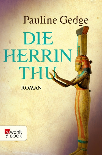 Die Herrin Thu ebook by Pauline Gedge
