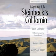 A Journey into Steinbeck's California ebook by Susan Shillinglaw,Nancy  Burnett