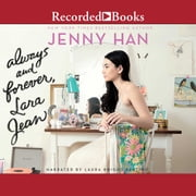 Always and Forever, Lara Jean luisterboek by Jenny Han