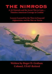 The Nimrods ebook by Roger D. Graham, Colonel, USAF-Retired