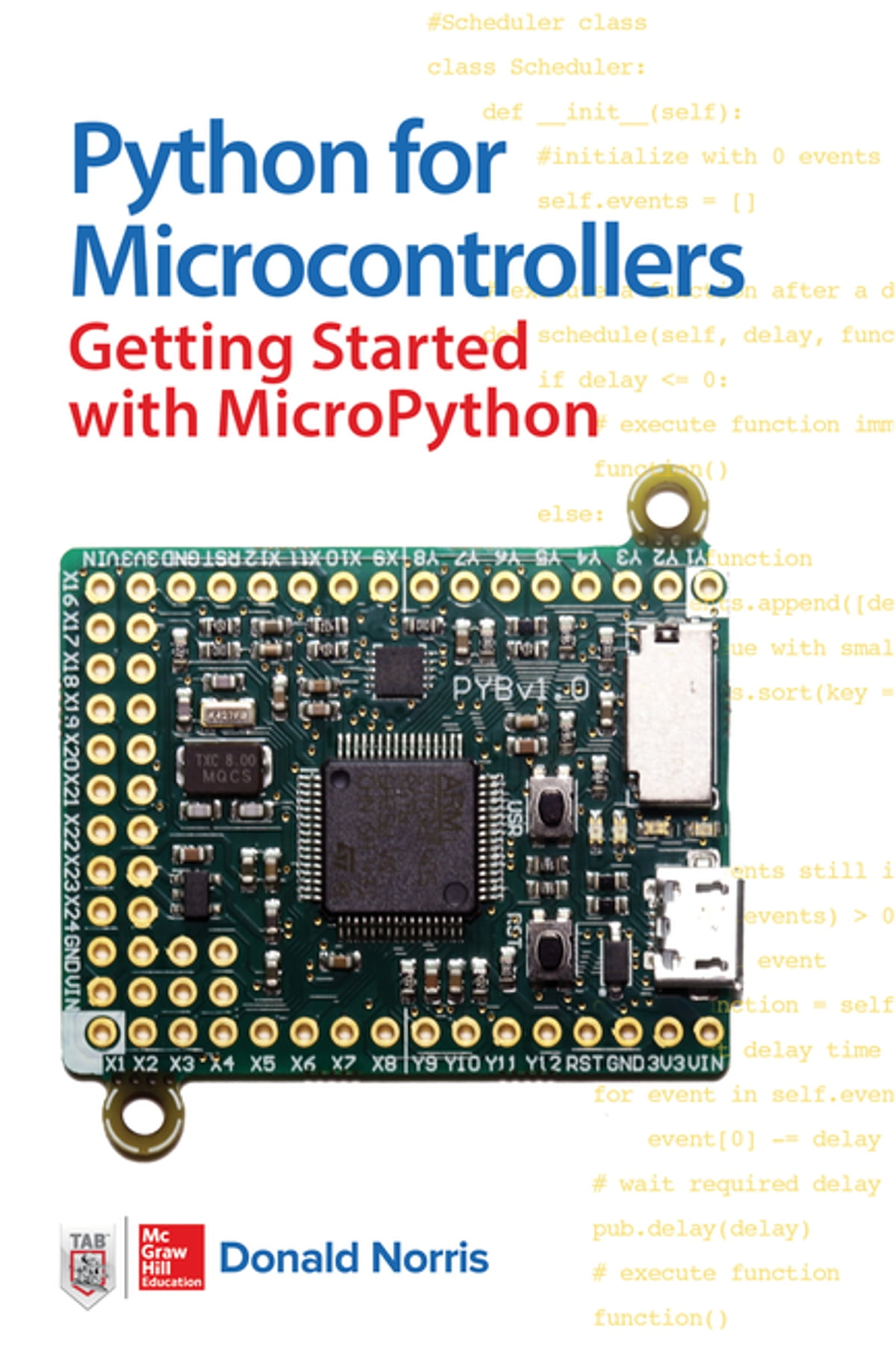 Python For Microcontrollers Getting Started With Micropython Ebook Microcontroller Tutorial 3 5 How To Design The Circuit By Donald Norris 9781259644542 Rakuten Kobo