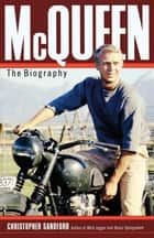 McQueen ebook by Christopher Sandford
