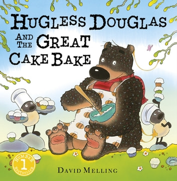 Hugless Douglas and the Great Cake Bake ebook by David Melling