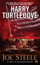 Joe Steele ebook by Harry Turtledove