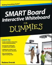SMART Board Interactive Whiteboard For Dummies ebook by Radana Dvorak