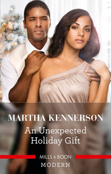 An Unexpected Holiday Gift ebook by Martha Kennerson