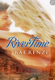 Rivertime ebook by Rae Renzi