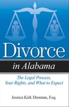 Divorce in Alabama ebook by Jessica Kirk Drennan, JD