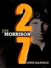 27: Jim Morrison ebook by Chris Salewicz