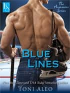 Blue Lines ebook by Toni Aleo