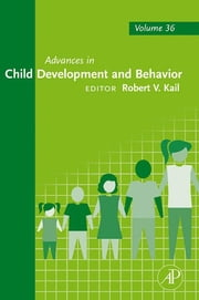 Advances in Child Development and Behavior ebook by Robert V. Kail