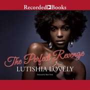The Perfect Revenge audiobook by Lutishia Lovely