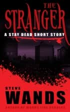 The Stranger ebook by Steve Wands