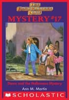 The Baby-Sitters Club Mystery #17: Dawn and the Halloween Mystery ebook by Ann M. Martin