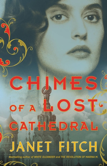 Chimes of a Lost Cathedral ebook by Janet Fitch