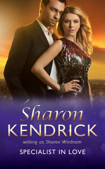 Specialist In Love (Mills & Boon Medical) 電子書 by Sharon Kendrick