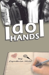 Idol Hands ebook by Cynthia Hill