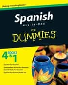 Spanish All-in-One For Dummies ebook by Consumer Dummies