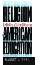 Religion and American Education ebook by Warren A. Nord