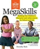 MegaSkills© ebook by Dorothy Rich, Ed.D.