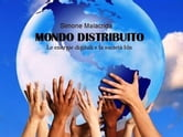 Mondo distribuito ebook by Simone Malacrida
