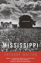 Mississippi - An American Journey ebook by Anthony Walton