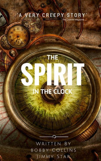 The Spirit In The Clock Ebook By Bobby Collins 1230001479027