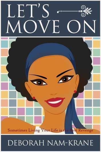 Let's Move On ebook by Deborah Nam-Krane