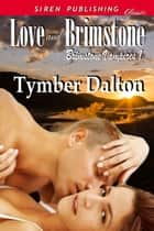 Love and Brimstone ebook by