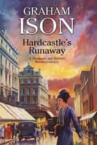 Hardcastle's Runaway ebook by Graham Ison