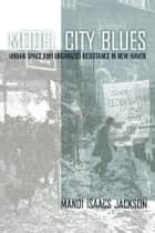 Model City Blues ebook by Mandi Isaacs Jackson