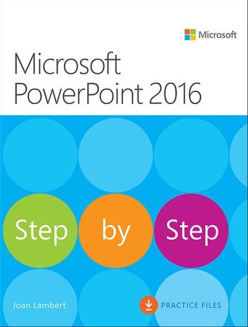 Microsoft PowerPoint 2016 Step by Step - MS PowerP 2016 Step by _p1 ebook by Joan Lambert