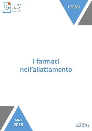 I farmaci nell'allattamento ebook by Tiziana La Valle