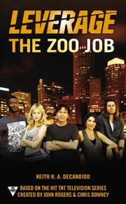 The Zoo Job ebook by Keith R.A. DeCandido, Electric Entertainment