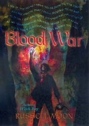 Witch Boy: Blood War ebook by Russell Moon