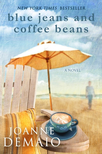 Blue Jeans and Coffee Beans ebook by Joanne DeMaio