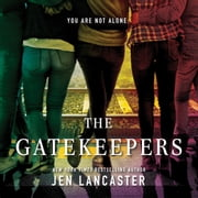 The Gatekeepers audiobook by Jen Lancaster