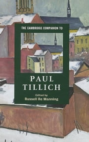The Cambridge Companion to Paul Tillich ebook by Manning, Russell Re