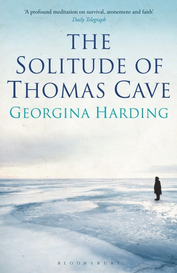 The Solitude of Thomas Cave ebook by Georgina Harding