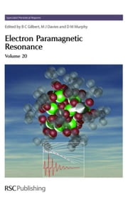 Electron Paramagnetic Resonance: Volume 20 ebook by Gilbert, Bruce C