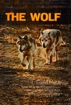 Wolf ebook by L. David Mech