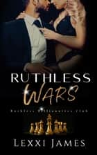 Ruthless Wars ebook by