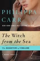 The Witch from the Sea ebook by