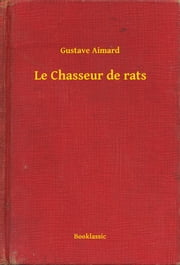 Le Chasseur de rats ebook by Kobo.Web.Store.Products.Fields.ContributorFieldViewModel