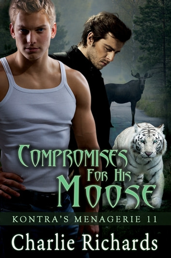 Compromises for His Moose - Book 11 ebook by Charlie Richards
