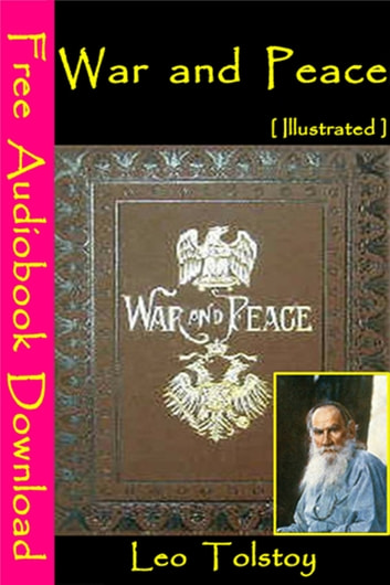 War and peace [illustrated] ebook by leo tolstoy 1230000100201.