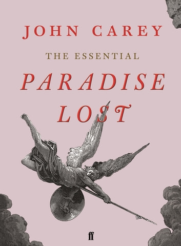The Essential Paradise Lost ebook by John Carey